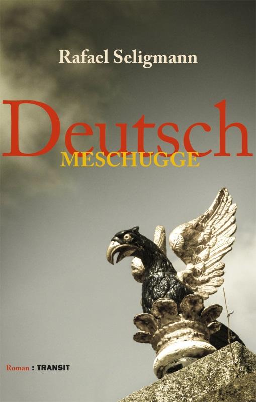3c BC Deutsch meschugge